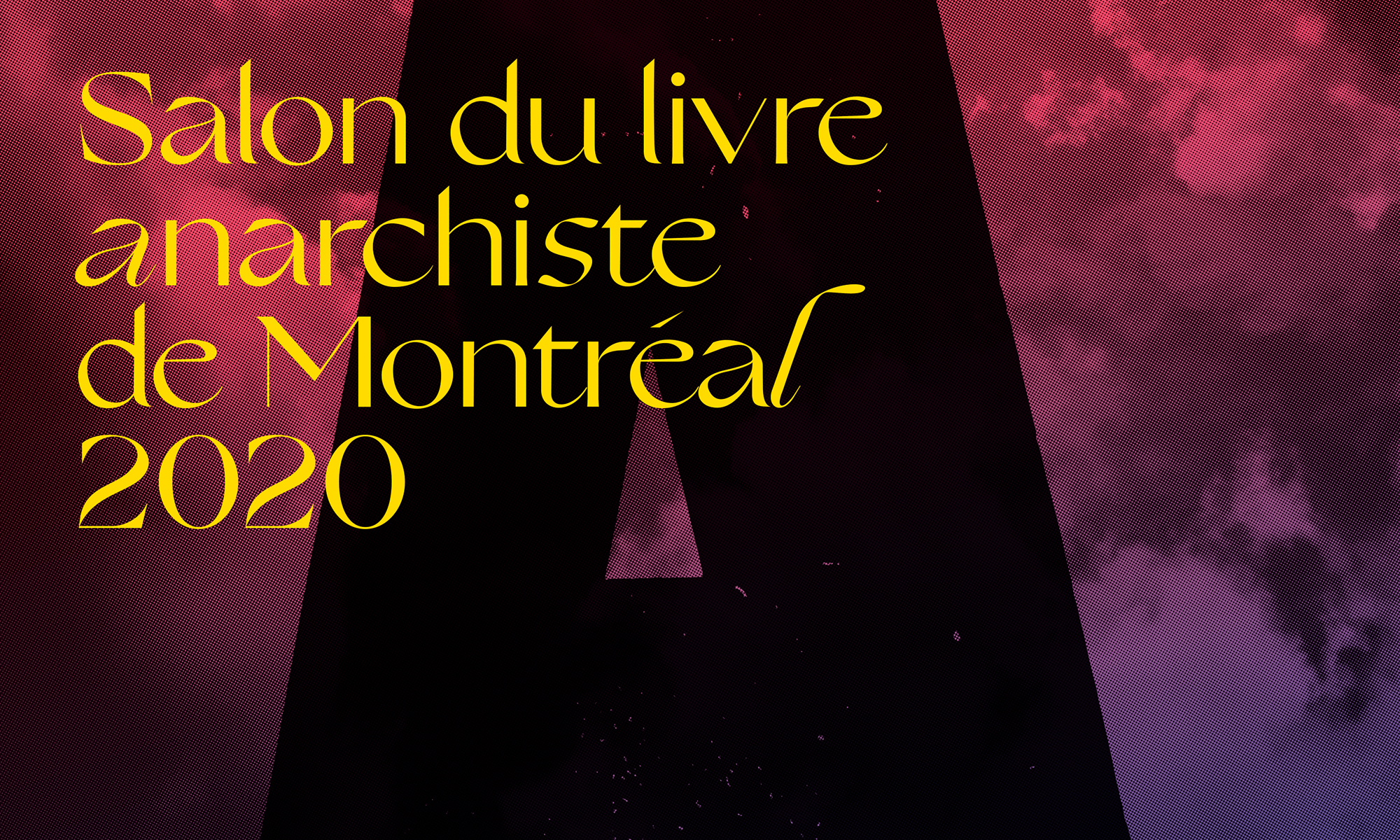 SALON DU LIVRE ANARCHISTE / ANARCHIST BOOKFAIR MONTREAL